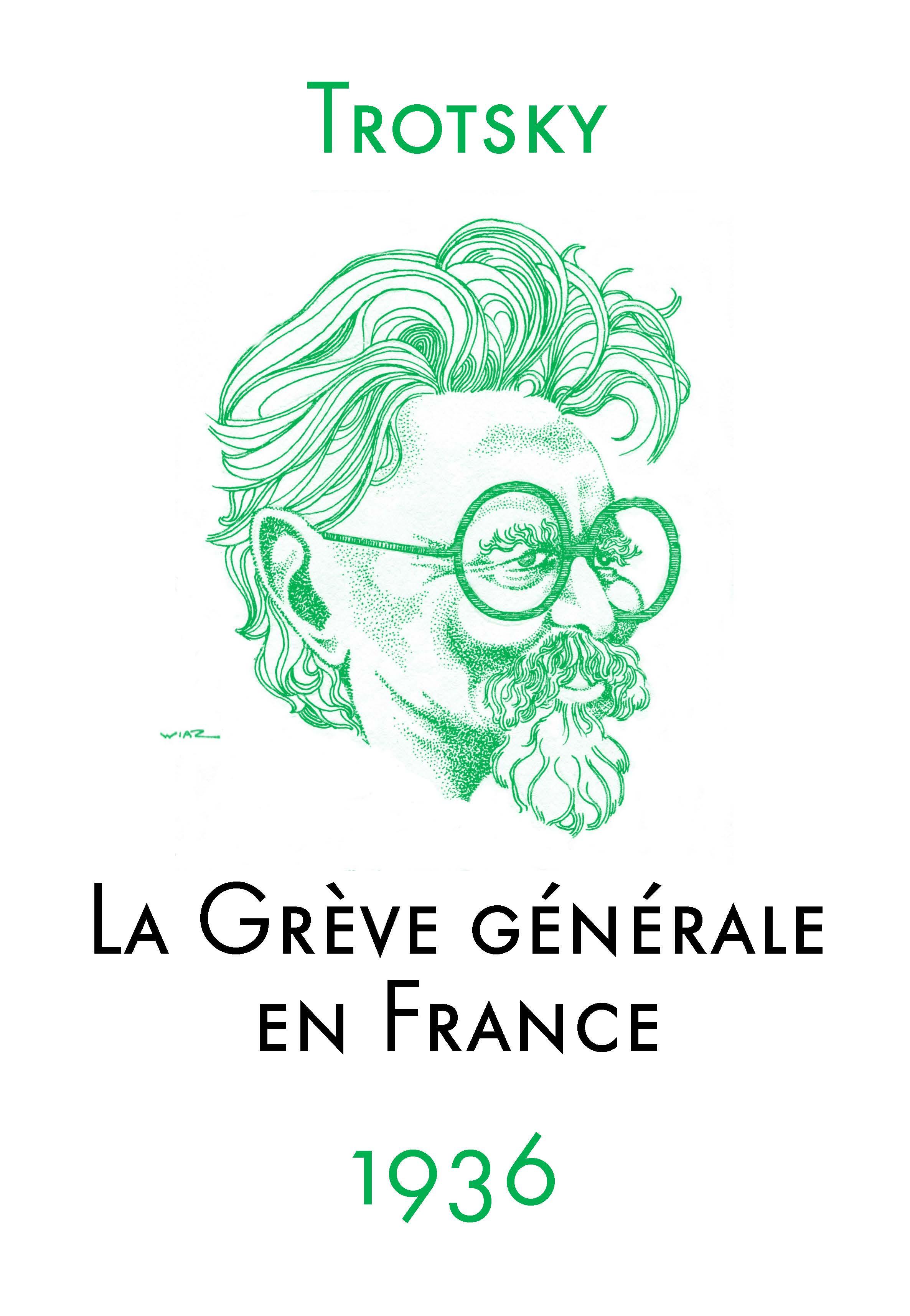 Trotsky : La grève générale en France, compilation 1936