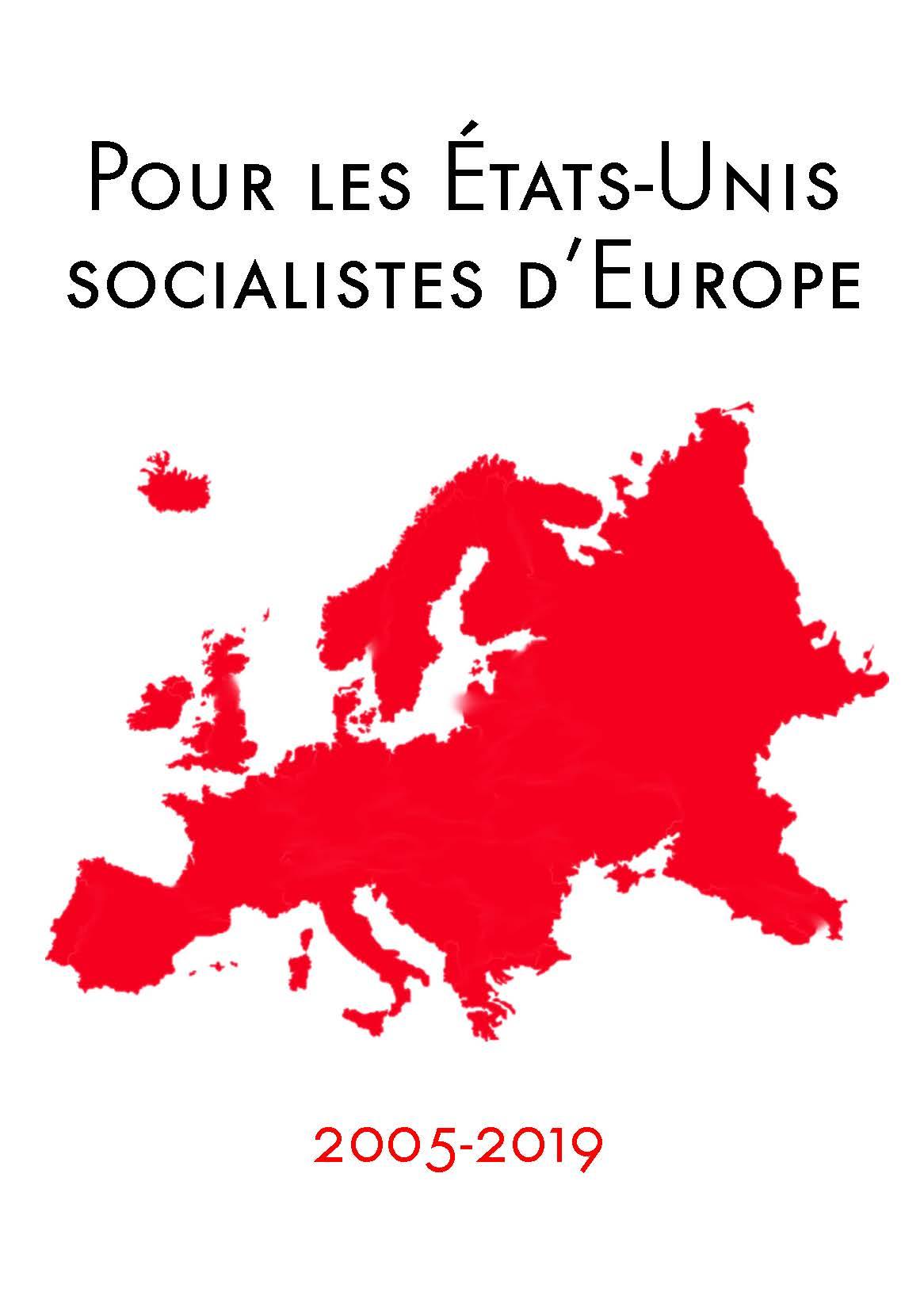 CoReP, Pour les États-Unis socialistes d'Europe 2005-2019