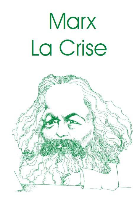 Marx, La Crise